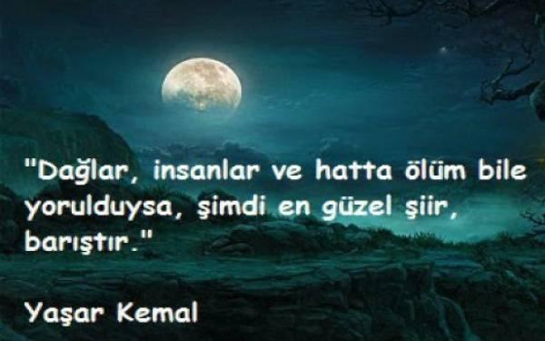Yaşar Kemal Sözleri Yaşar Kemal şiirleri Anlamlı Yaşar Kemal Sözleri
